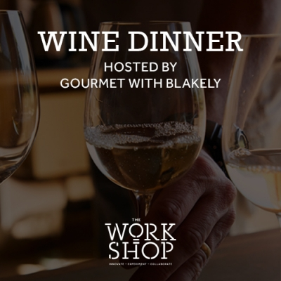 Wine Dinner Hosted by Gourmet with Blakely