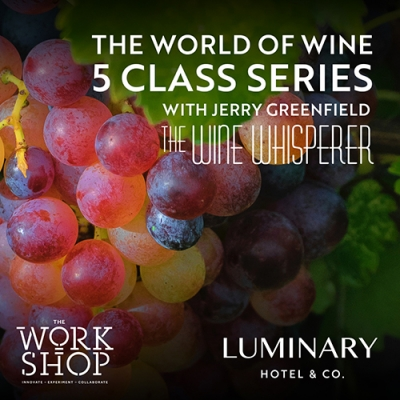 The World of Wine Five-Class Series with The Wine Whisperer, Jerry Greenfield