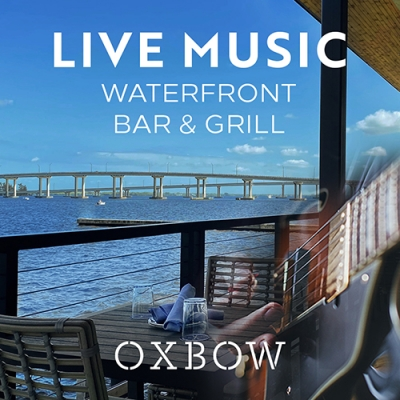Live Music at Oxbow Bar & Grill
