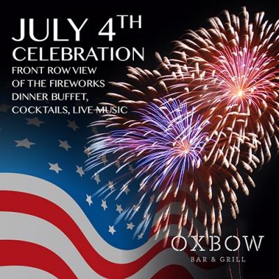 Oxbow Bar & Grill - July 4th Celebration