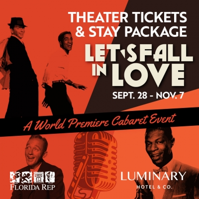 Florida Repertory Theater Package - Let's Fall In Love